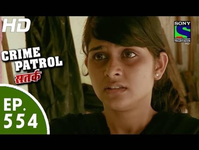 Crime Patrol - ?????? ??????? ????? - Episode 554 - 6th September, 2015